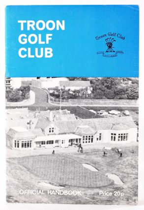 Troon Golf Club, Official Handbook. Huggins. Percy