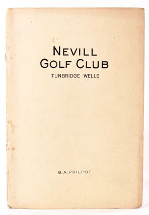 Nevill Golf Club. Official Handbook. Geo. A. Philpot