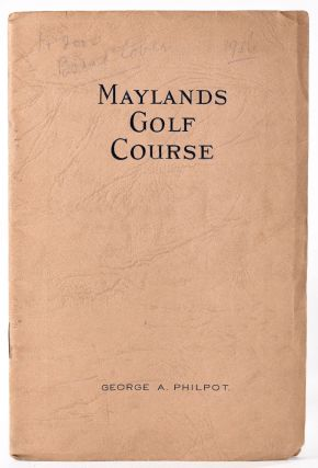 Maylands Golf Course. Official Handbook. Geo. A. Philpot