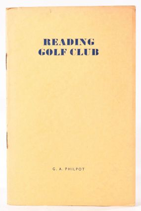 Reading Golf Club. Official Handbook. Geo. A. Philpot