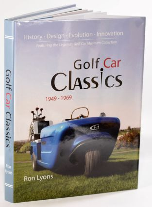 Golf Car Classics 1949-1969. Ron Lyons