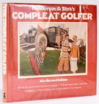 The Compleat Golfer. Ian Henderson, David I. Stirk
