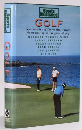 Golf; Four Decades of Sprorts Illustrated's finest writing on the game of Golf. Mark Mulvoy