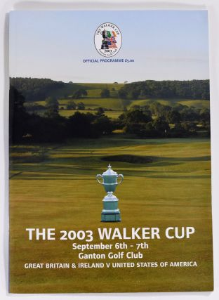 Walker Cup 2003 Official Golf Programme. R, A. / U. S. G. A