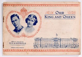 Our Kings and Queens. W D., H O. Wills