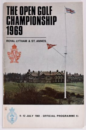 The Open Championship 1969. Official Programme. The Royal, Ancient Golf Club of St. Andrews