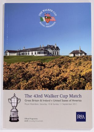 Walker Cup 2011 Official Golf Programme. R, A. / U. S. G. A