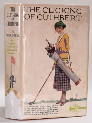 The Clicking of Cuthbert. Wodehouse P. G