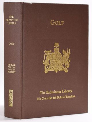 Golf (from the Badminton Library series). Horace G. Hutchinson