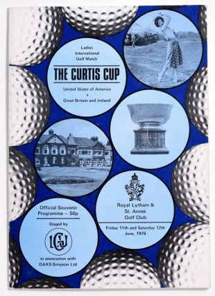 Curtis Cup Royal Lytham and St. Annes 1976. Ladies Golf Union