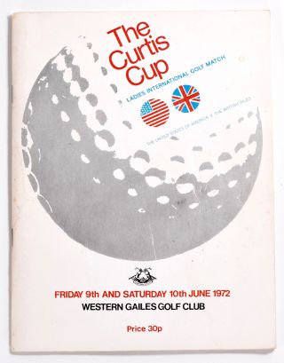 Curtis Cup Western Gailes 1972. Ladies Golf Union