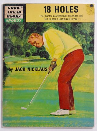 18 Holes. Jack Nicklaus