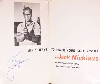 My 55 Ways to Lower Your Golf Score. Jack Nicklaus