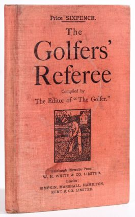 The Golfers Referee. The, of the Golfer