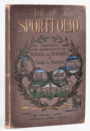 Portraits and Biographies of Heroes and Heroines of Sports and Pastime. The Sportfolio