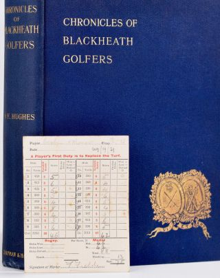 Chronicles of Blackheath Golfers, with illustrations and portraits.