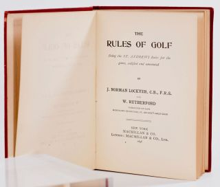 The Rules of Golf: being the St. Andrews rules for the game, codified and annotated.