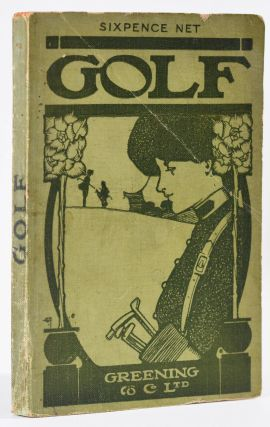 Golf: Greening's useful handbook series. Henry Seton-Karr, Harold Hilton, Harold Beveridge, Dr....
