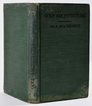 Golf Architecture: Economy in Course Construction and GreenKeeping