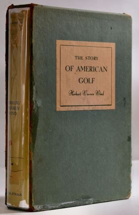The Story of American Golf.